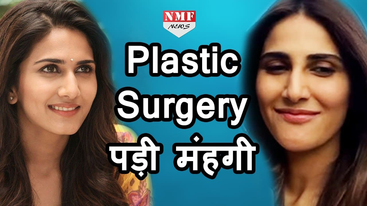Vaani Kapoor Before And After Plastic Surgery photo - 1